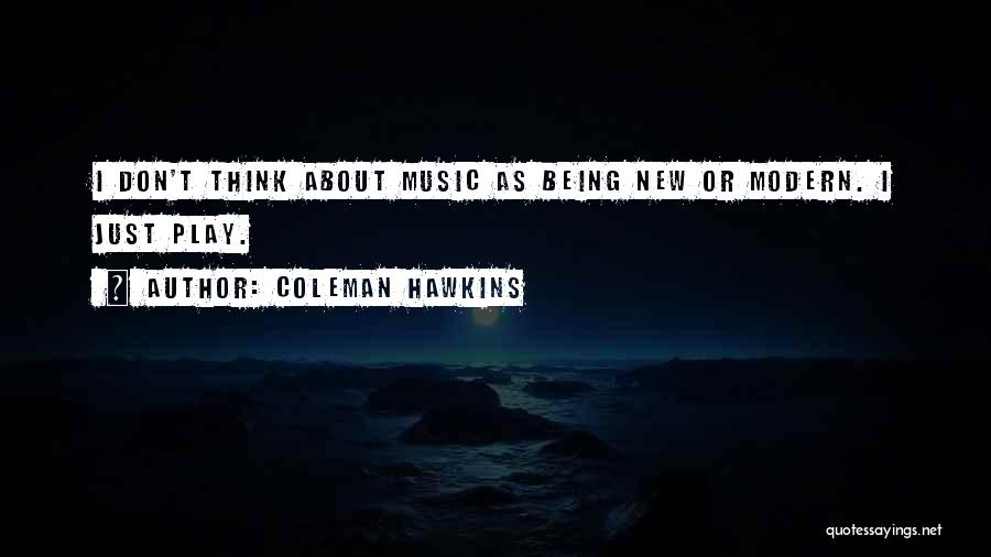Coleman Hawkins Quotes 1605541