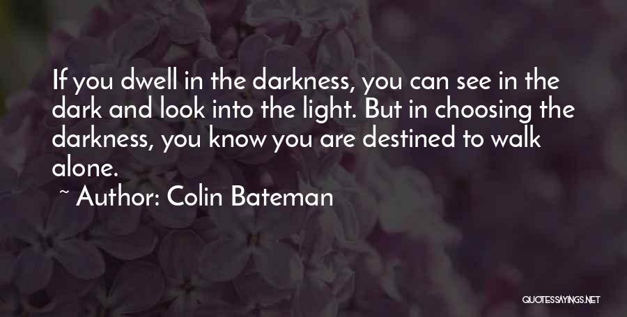 Colin Bateman Quotes 1432141