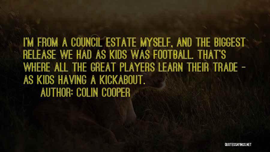 Colin Cooper Quotes 1922184