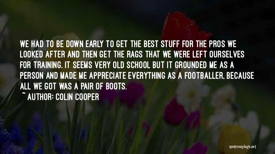 Colin Cooper Quotes 2097135
