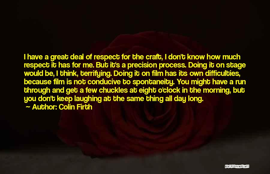 Colin Firth Film Quotes By Colin Firth