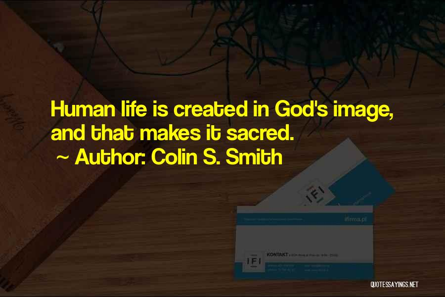 Colin S. Smith Quotes 100949