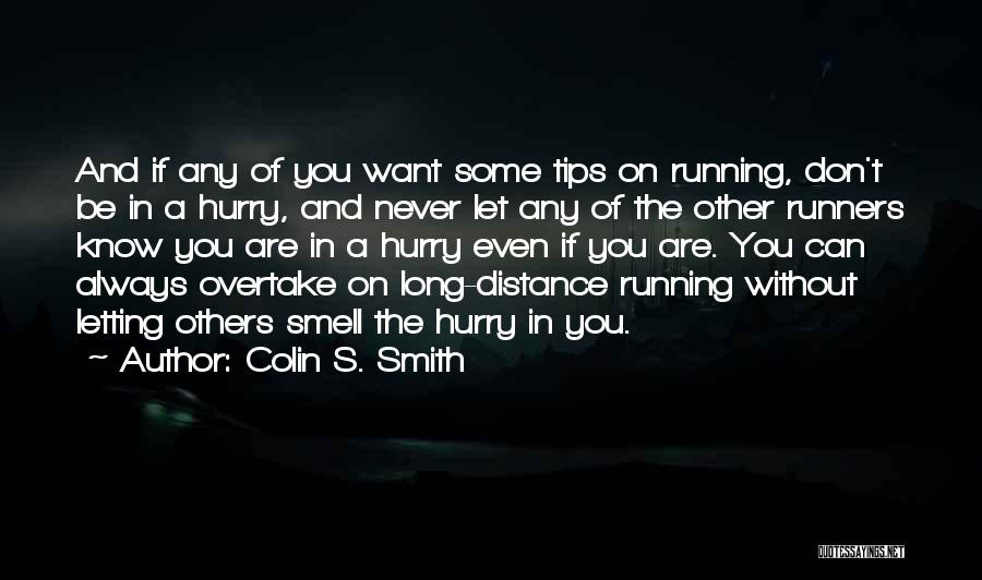 Colin S. Smith Quotes 1103330