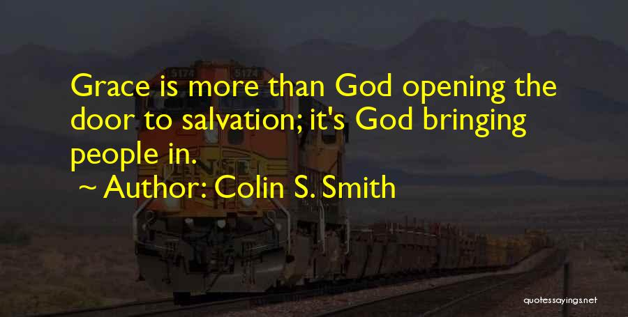 Colin S. Smith Quotes 1274141
