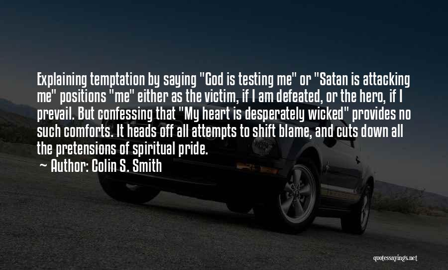 Colin S. Smith Quotes 151454