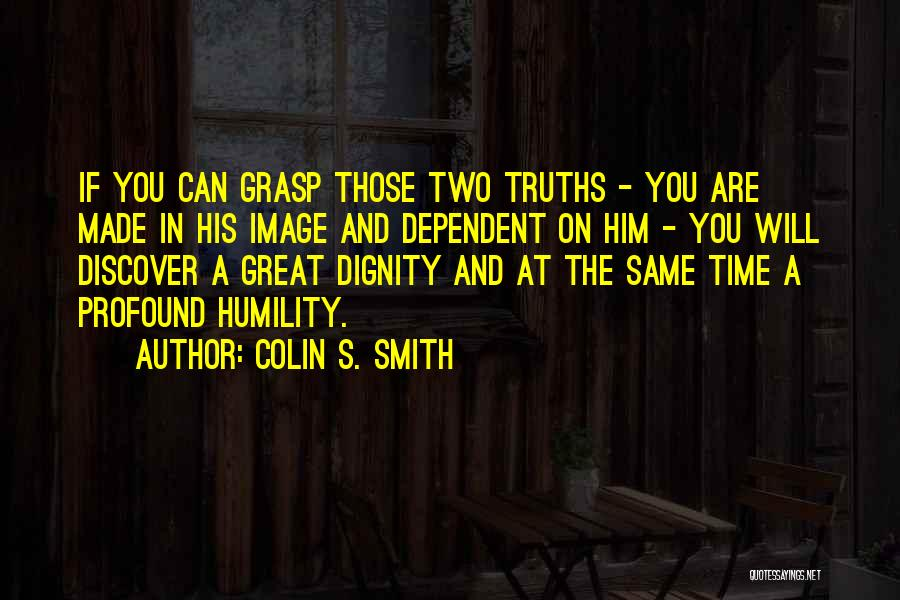 Colin S. Smith Quotes 1895429