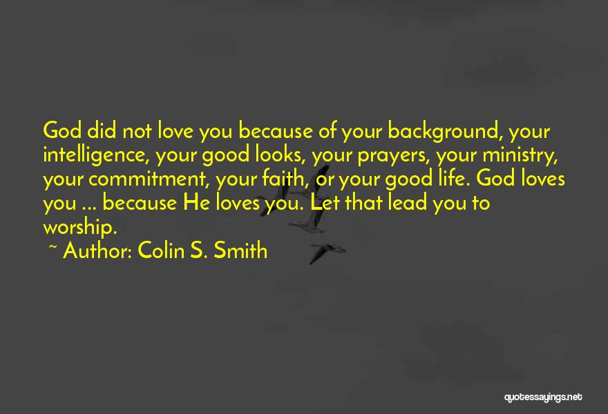 Colin S. Smith Quotes 2053659