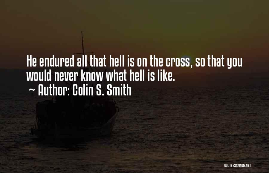 Colin S. Smith Quotes 2250854