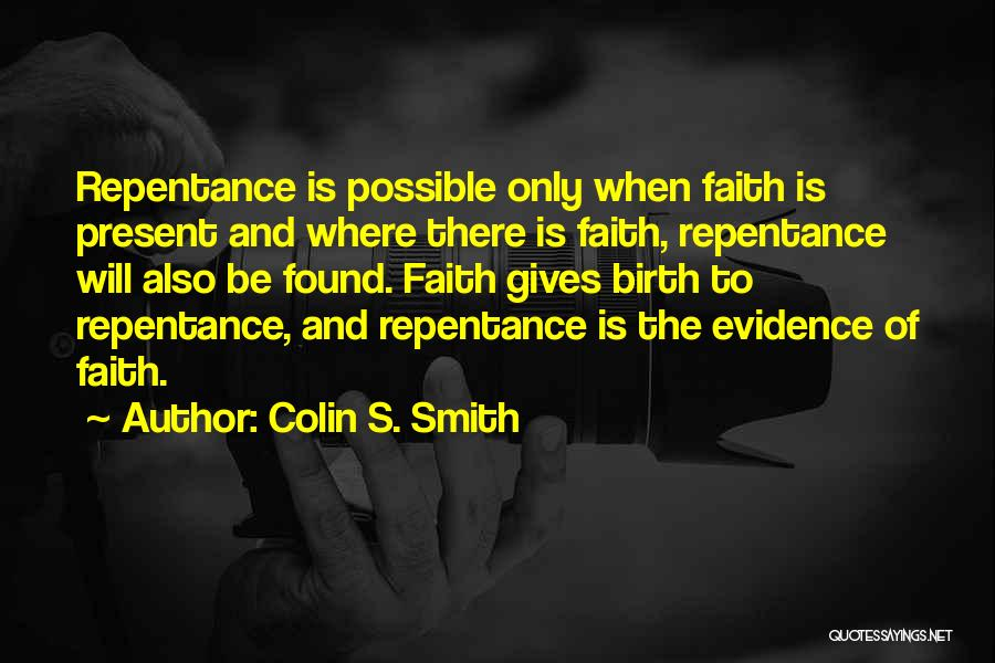 Colin S. Smith Quotes 304211