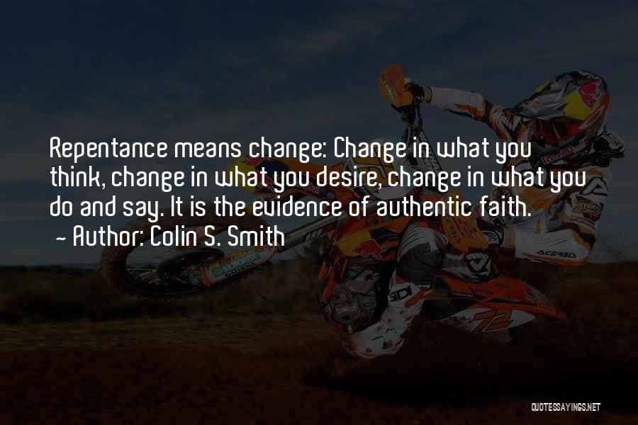 Colin S. Smith Quotes 821614