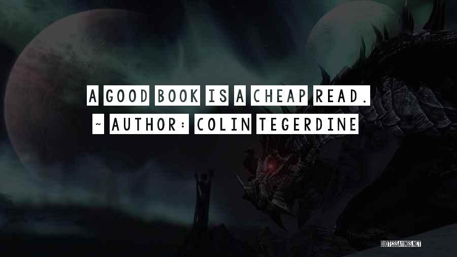 Colin Tegerdine Quotes 1932812