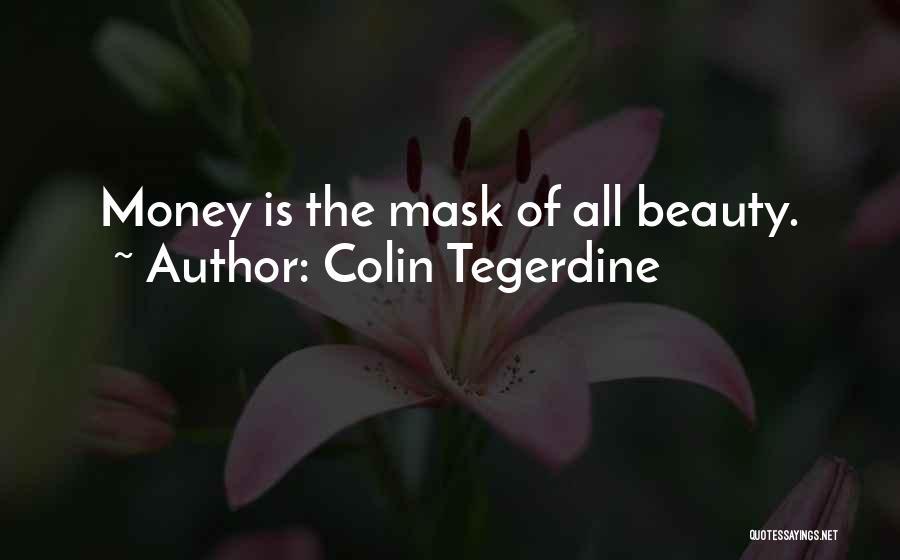 Colin Tegerdine Quotes 229308