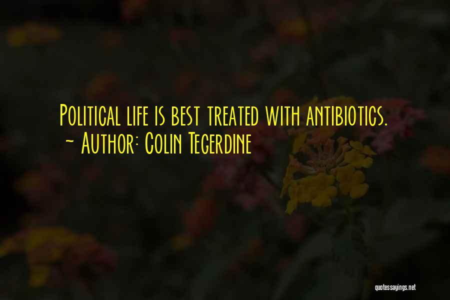 Colin Tegerdine Quotes 322663