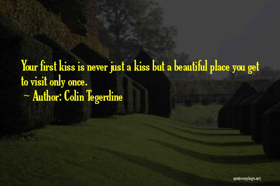 Colin Tegerdine Quotes 482049