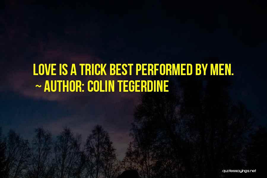 Colin Tegerdine Quotes 967569