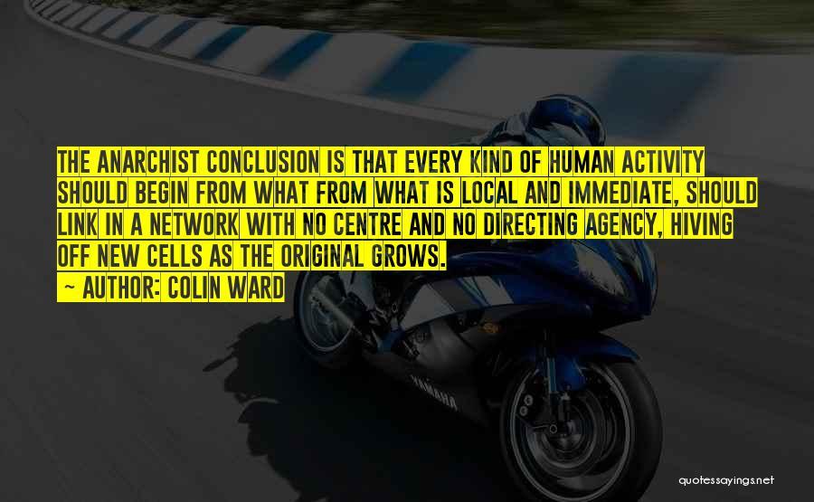 Colin Ward Quotes 1718283