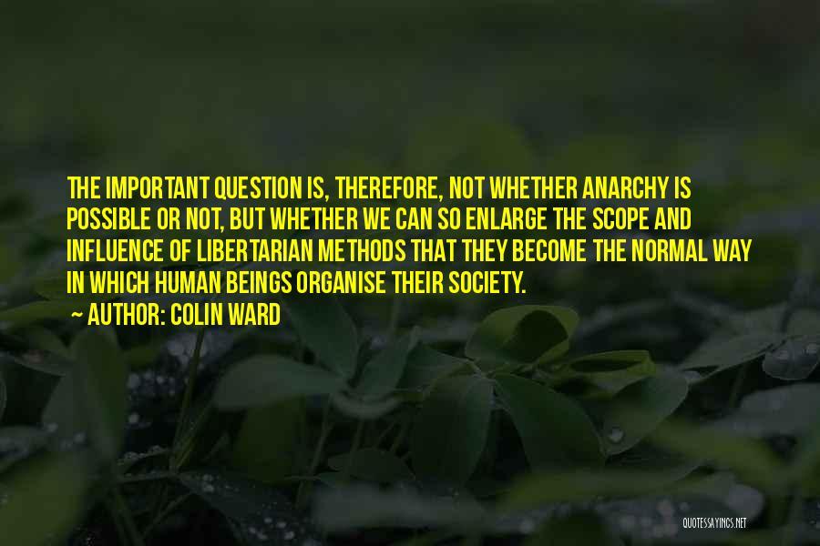 Colin Ward Quotes 945881