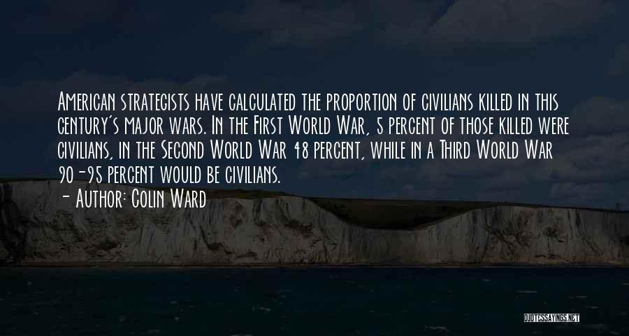 Colin Ward Quotes 965516