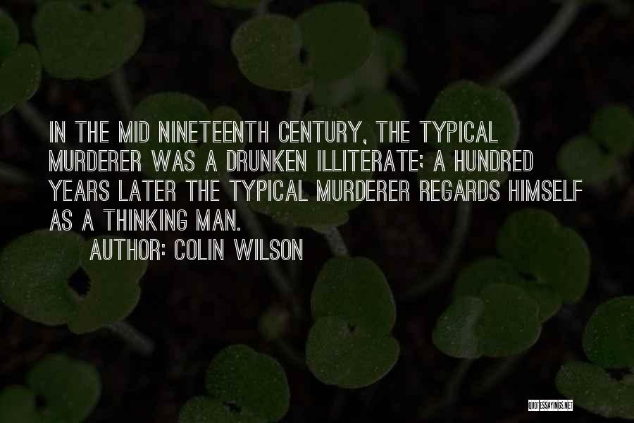 Colin Wilson Quotes 1049590