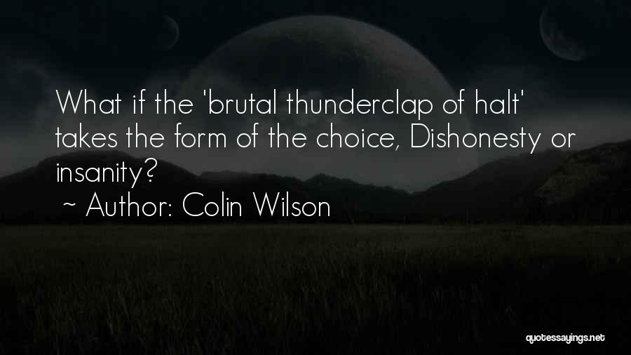 Colin Wilson Quotes 1085032