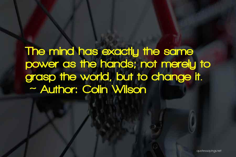 Colin Wilson Quotes 1226845
