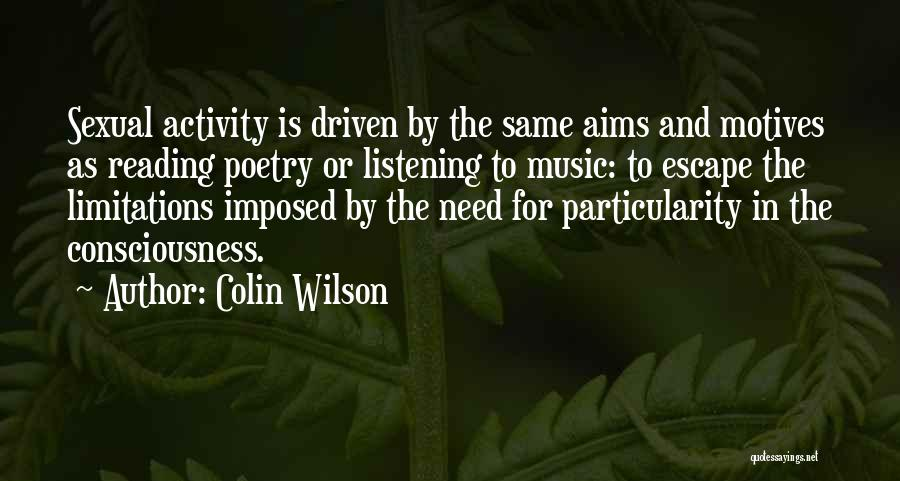 Colin Wilson Quotes 1243940