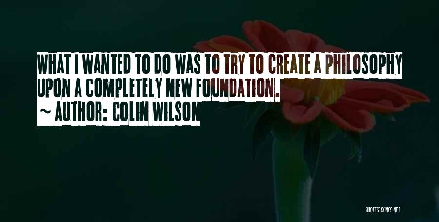 Colin Wilson Quotes 1346814