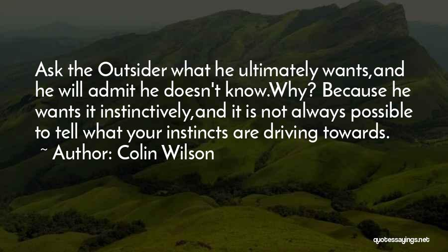 Colin Wilson Quotes 1386718