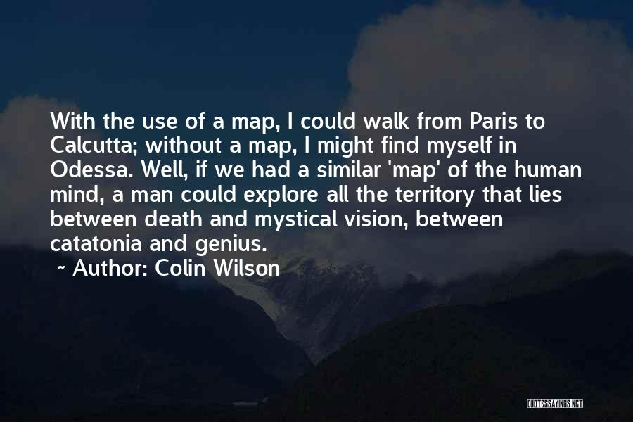 Colin Wilson Quotes 1439274
