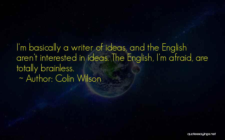 Colin Wilson Quotes 1480849