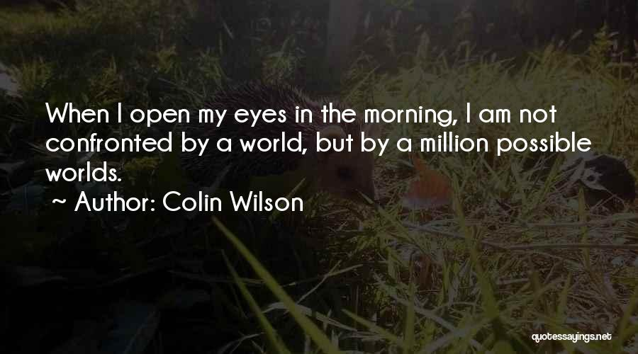 Colin Wilson Quotes 1670312