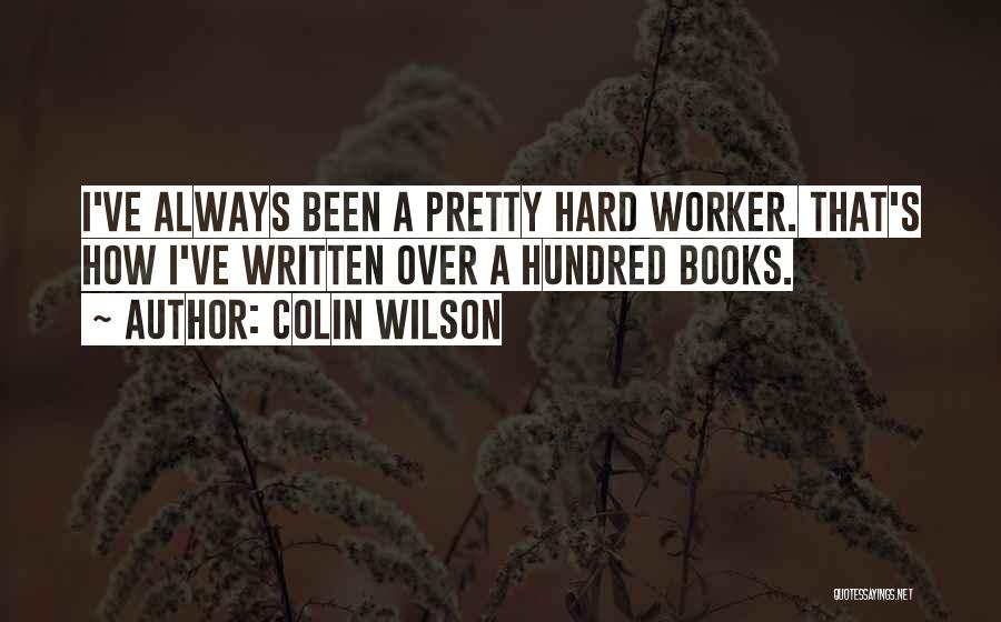 Colin Wilson Quotes 2218542