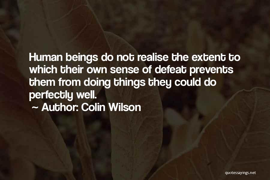 Colin Wilson Quotes 2247214