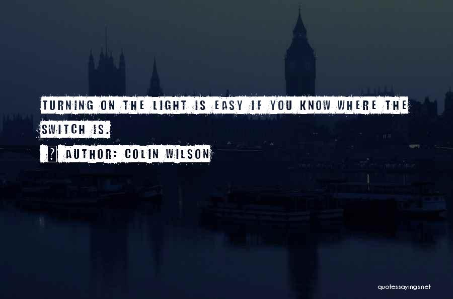Colin Wilson Quotes 224868