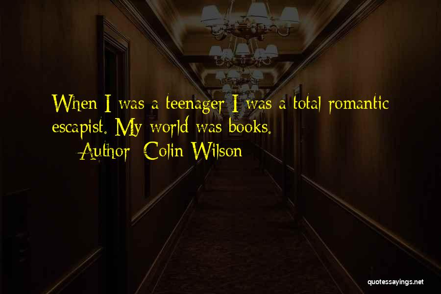 Colin Wilson Quotes 237769