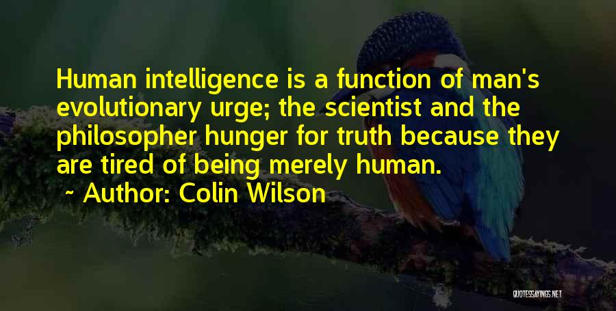 Colin Wilson Quotes 547715