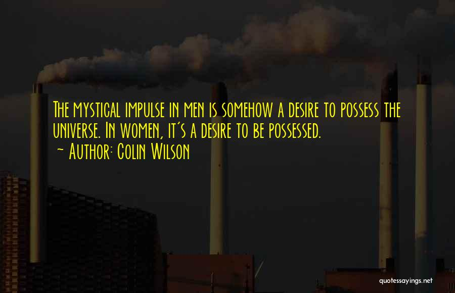 Colin Wilson Quotes 581193