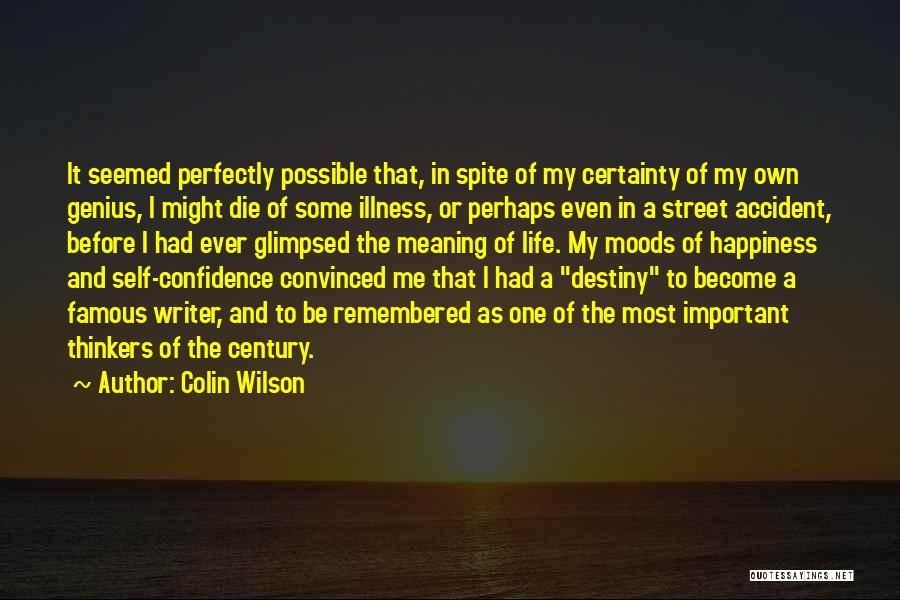 Colin Wilson Quotes 641557