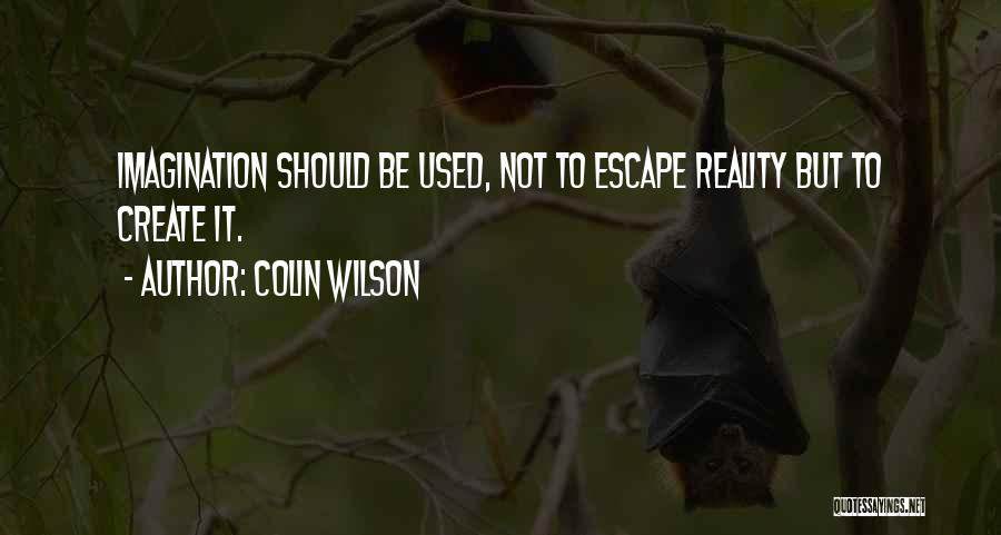 Colin Wilson Quotes 76134