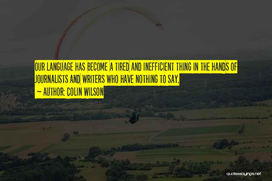 Colin Wilson Quotes 78907
