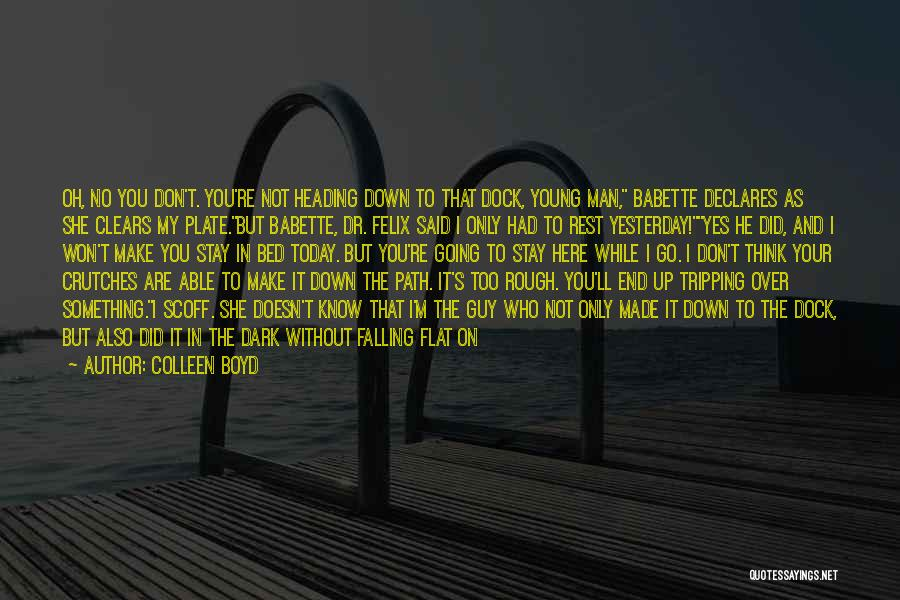 Colleen Boyd Quotes 163040
