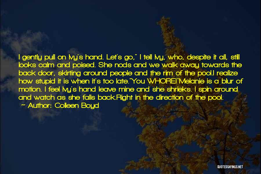 Colleen Boyd Quotes 705908