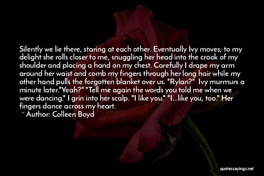Colleen Boyd Quotes 869725