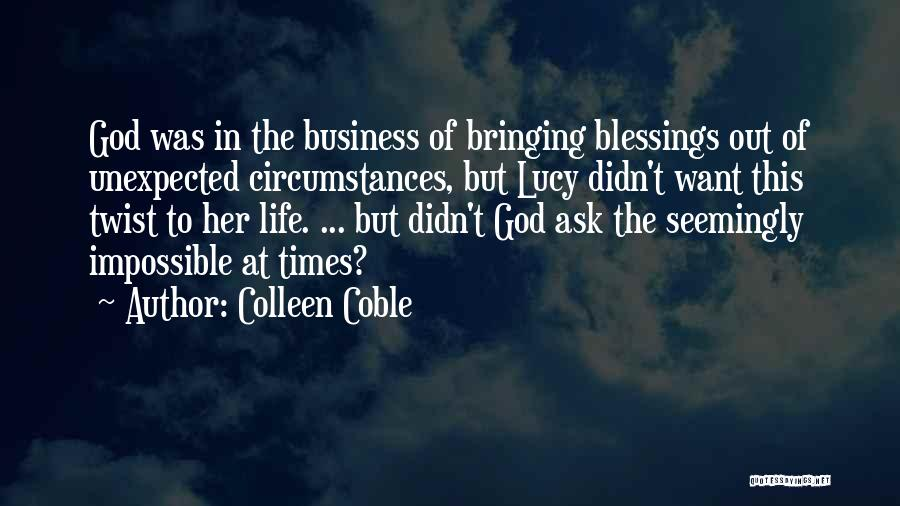 Colleen Coble Quotes 1083527