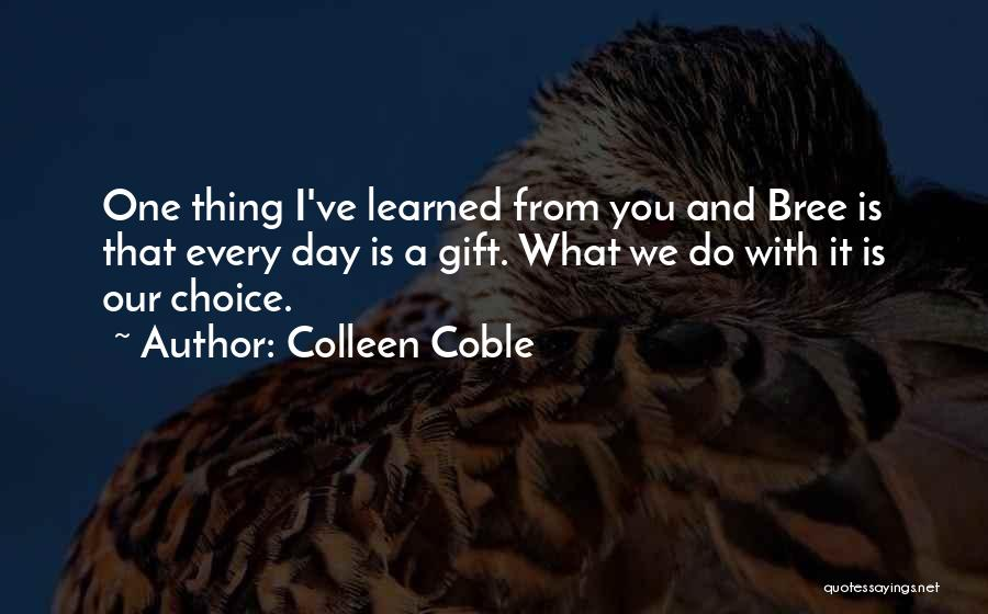 Colleen Coble Quotes 1143847