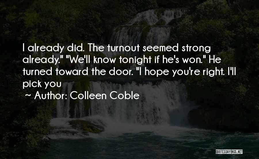 Colleen Coble Quotes 1167707