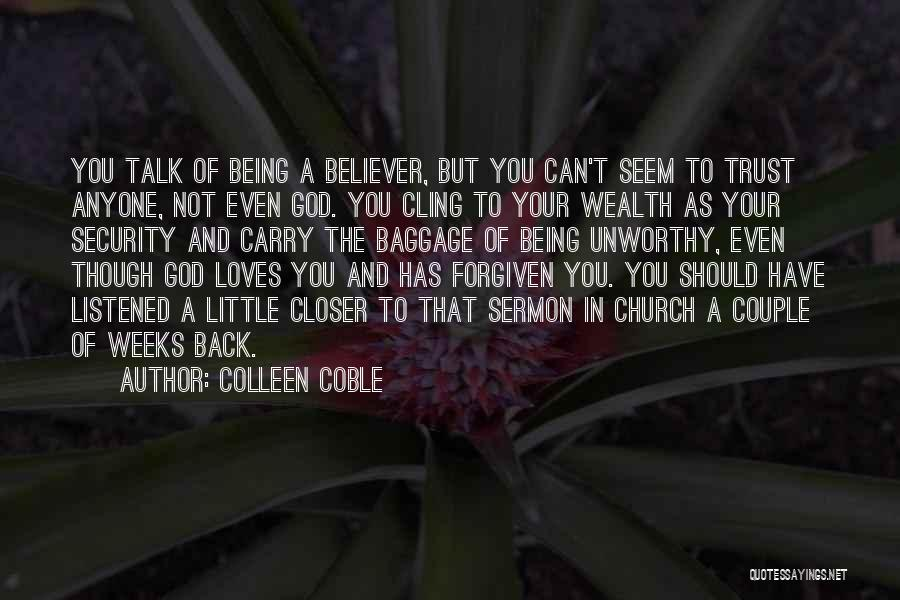 Colleen Coble Quotes 1247687