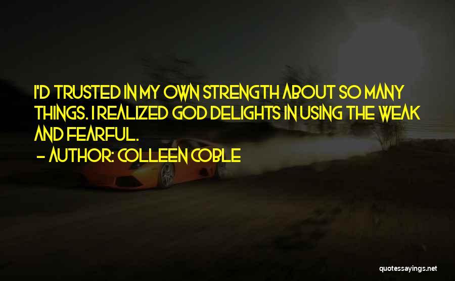 Colleen Coble Quotes 1551616