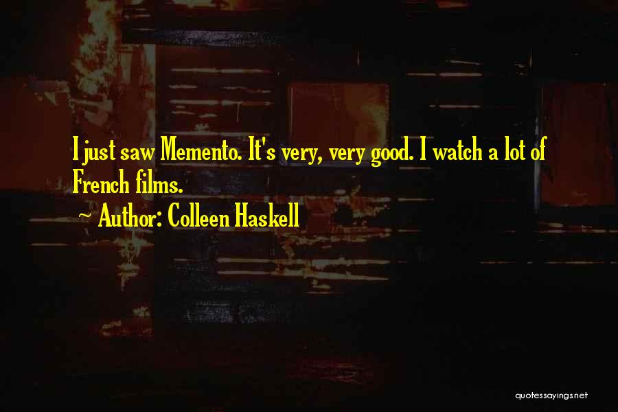 Colleen Haskell Quotes 1409559