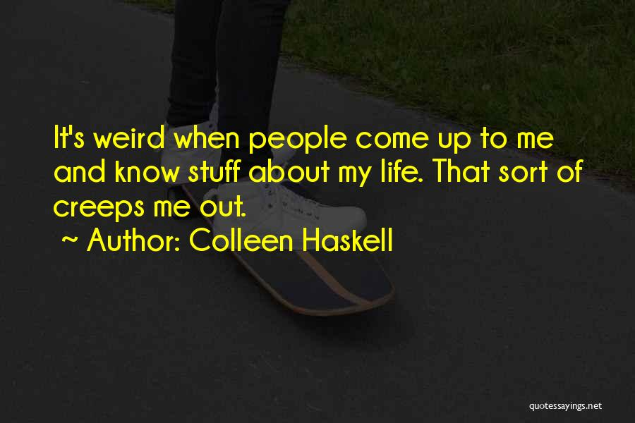 Colleen Haskell Quotes 199399